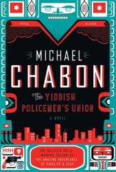 Chabon, The Yiddish Policemen's Union
