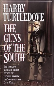 Harry Turtledove, The Guns of the South