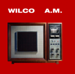 Wilco, A.M.
