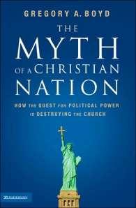 Boyd, Myth of a Christian Nation
