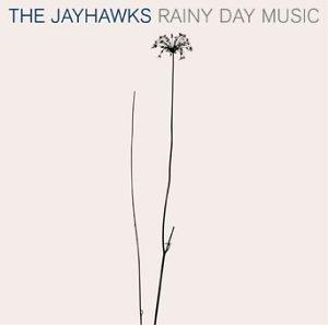 The Jayhawks, Rainy Day Music