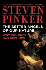 Pinker, The Better Angels of Our Nature