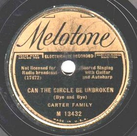 The Carter Family, Can the Circle Be Unbroken