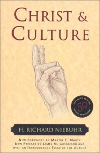 Niebuhr, Christ and Culture