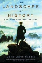 Gaddis, Landscape of History