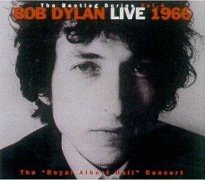 """Bob Dylan Live 1966, The """"Royal Albert Hall"""" Concert"""