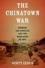 Zesch, The Chinatown War
