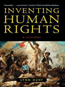Hunt, Inventing Human Rights