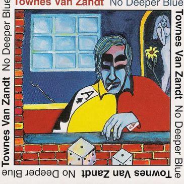 Van Zandt, No Deeper Blue