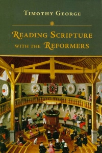 George, Reading Scripture with the Reformers