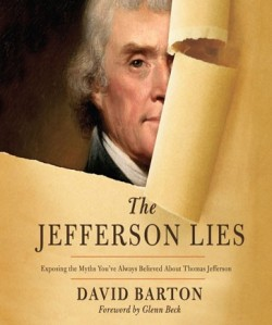 Barton, The Jefferson Lies