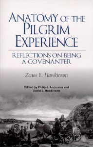 Hawkinson, Anatomy of the Pilgrim Experience