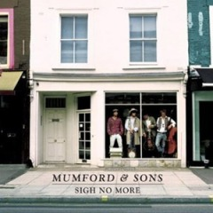 Mumford & Sons, Sigh No More