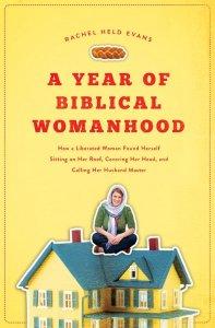 Evans, Year of Biblical Womanhood