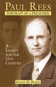 Paul S. Rees: Portrait of a Preacher