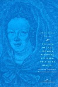 The Life of Lady Johanna Elenora Petersen