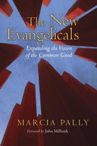 Pally, The New Evangelicals