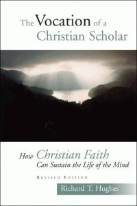 Hughes, The Vocation of the Christian Scholar