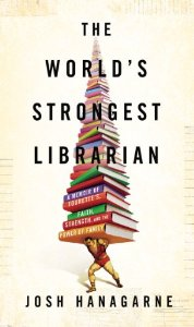 Hanagarne, World's Strongest Librarian