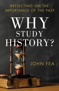 Fea, Why Study History