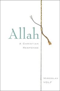 Volf, Allah: A Christian Response