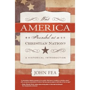 Fea, Was America Founded as a Christian Nation?