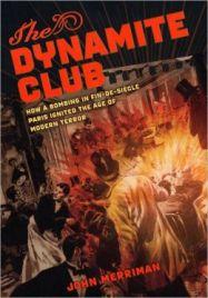 Merriman, The Dynamite Club