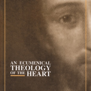 Freeman, An Ecumenical Theology of the Heart