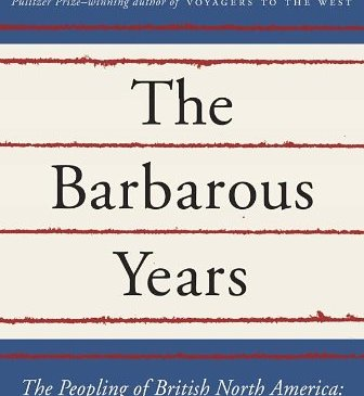 Bailyn, The Barbarous Years