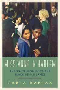 Kaplan, Miss Anne in Harlem