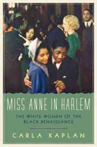 Kaplan, Miss Anne in Harlem