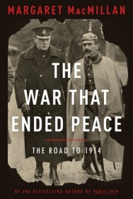 MacMillan, The War That Ended Peace