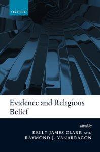 Clark & VanArragon, Evidence and Religious Belief