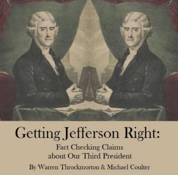 Throckmorton & Coulter, Getting Jefferson Right