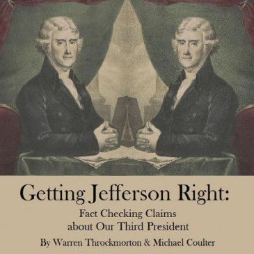 Throckmorton & Coulter, Getting Jefferson Right
