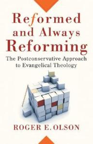 Olson, Reformed and Always Reforming