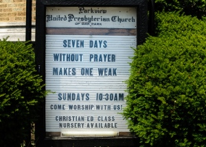 "Church sign: ""Seven days without prayer makes one weak"""
