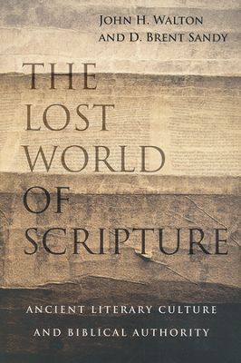 Walton & Sandy, The Lost World of Scripture