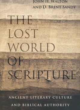Walton & Sandy, The Lost World of Scripture
