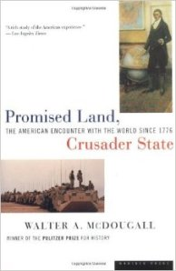 McDougall, Promised Land, Crusader State