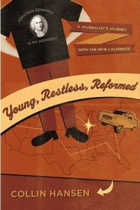 Hansen, Young, Restless, Reformed