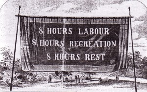 "Australian labour banner: ""8 hours labour, 8 hours recreation, 8 hours rest"""