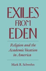 Schwehn, Exiles from Eden