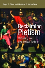 Olson and Collins Winn, Reclaiming Pietism