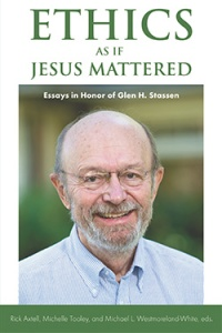 Ethics as if Jesus Mattered
