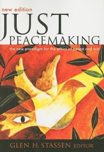 Stassen, Just Peacemaking (revised ed.)