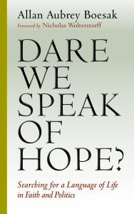 Boesak, Dare We Speak of Hope?