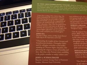 Some of the endorsements on the back cover of The Pietist Vision of Christian Higher Education