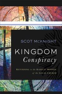 McKnight, Kingdom Conspiracy