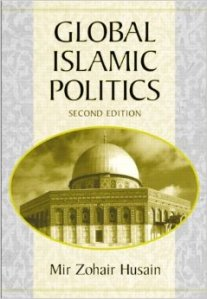 Mir Zohair Husain's Global Islamic Politics is one of the most useful textbooks I've found in this area.